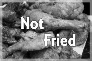 フライドチキンにnot friedの文字