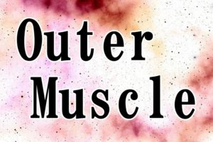 Outer Muscleの文字