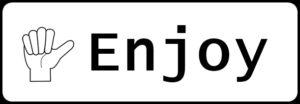 1:Enjoyの文字