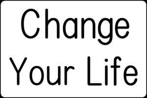 Change Your Lifeの文字
