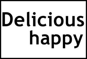 delicious happyの文字