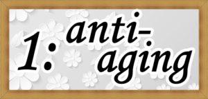 1:anti-agingの文字