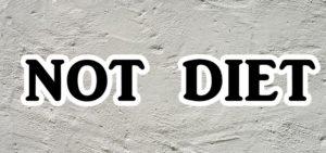 NOT DIETの文字