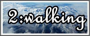 2:walkingの文字