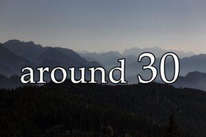 山脈とaround30
